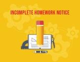 Late Work/ Incomplete Homework Slip