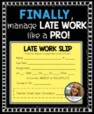 Late Work Management - Late Slips for Absent or Incomplete Assignments