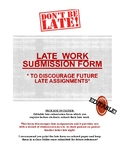Late assignment student submission form/slip- Stop late as