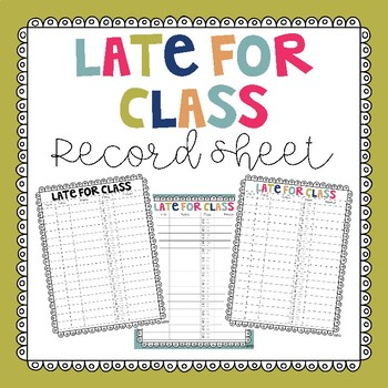 Late for Class - Record Sheet