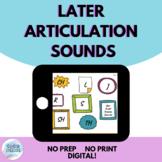 Later Articulation Sounds | No Prep No Print Digital | Dis