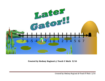 Later Gator!!  A Discovery Game for Adding and Subtracting Integers