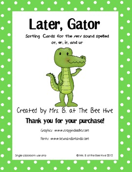Later, Gator: Sorting Cards for er, ir, or, and ur