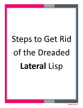 Lateral Lisp Materials