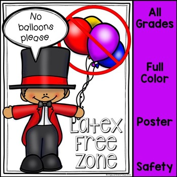 Latex Free Zone Safety Poster