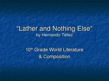 Lather and Nothing Else - by Hernando Tellez