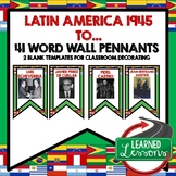 Latin America After WWII Word Wall Pennants (World History)