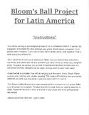 6th Grade Latin America Bloom's Ball Summary Project