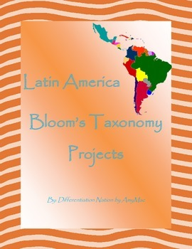 Latin America Bloom's Taxonomy Projects/Task cards