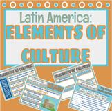 Latin America: Elements of Culture