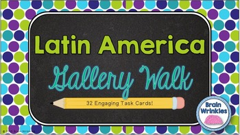 Latin America Gallery Walk (Task Cards)