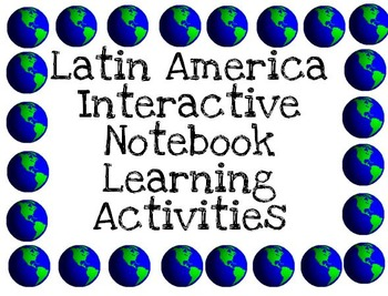 Latin America History Interactive Notebook