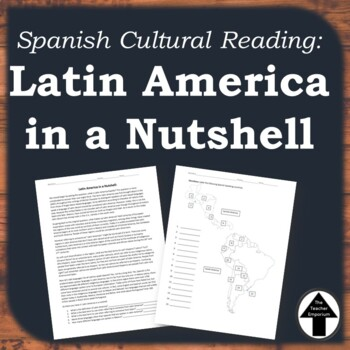 """Spanish Cultural Reading: """"Latin America in a Nutshell"""" + Map Labeling Activity"""
