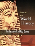 Latin America Map Game, WORLD HISTORY LESSON 124 of 150, Class Competition