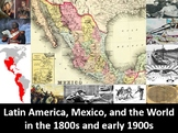 Mexico & Latin America in the 1800s & Early 1900s: PowerPoint, Notes, Worksheets