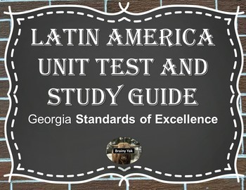 Latin America Unit Test and Study Guide