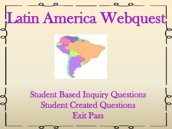 Latin America Webquest