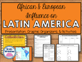 Latin America's Cultural Characteristics (European & African Influence) - SS6H1