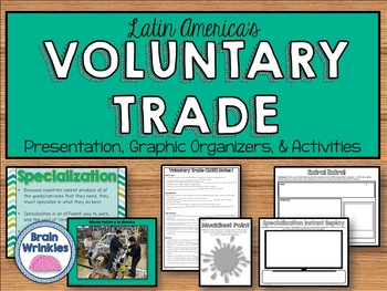 Latin America's Voluntary Trade (SS6E2)