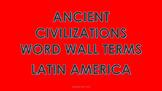 Latin American (Aztec, Inca, Maya) Civilizations Word Wall Cards