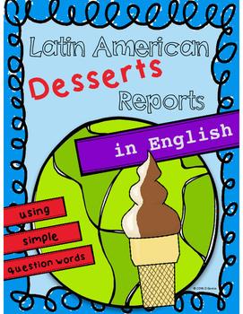 Latin American Desserts Reports - In English