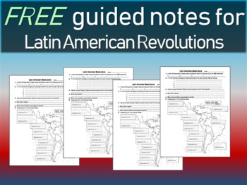 Latin American Revolutions FREE Guided Notes