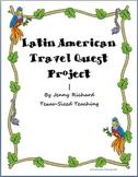 Latin American Travel Quest Culminating Project - World Studies