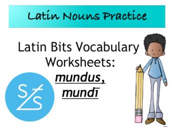Latin Bits Vocabulary Worksheet: mundus, mundī
