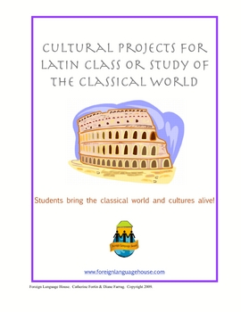 Latin Cultural Projects: Independent Projects for Classical Studies