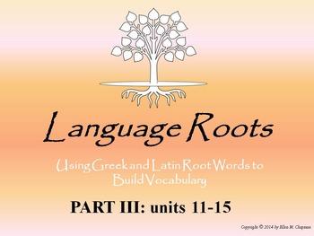 Latin/Greek Root Word Vocabulary III: Powerpoints, Flashca