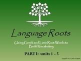Latin & Greek Root Word Vocabulary I: Powerpoints, Flashca