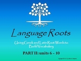Latin/Greek Root Word Vocabulary II: Powerpoints, Flashcards, Worksheets, Exams