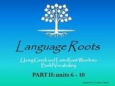 Latin/Greek Root Word Vocabulary II: Powerpoints, Flashcar