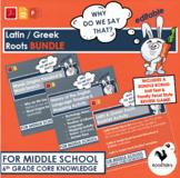 Latin & Greek Roots - Core Knowledge 6th Grade - Bundle {D