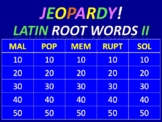 Latin Root Word Jeopardy II