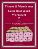 Latin Root Word Worksheet for Tissues & Membranes Unit