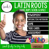 Latin Roots {AUDI, RUPT, SCRIB, & SPEC} Spelling Word Work