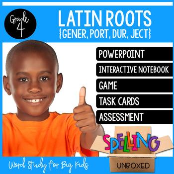 Latin Roots (GENER, PORT, DUR, JECT) - Grade 4