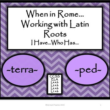 Latin Roots   I Have.....Who Has...