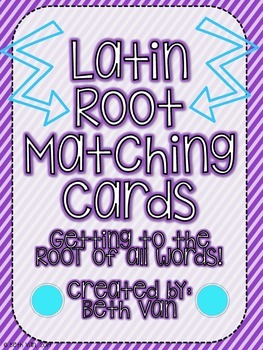 Latin Roots Matching Cards! Matching a Latin Root to It's Meaning