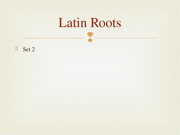 Latin Roots PowerPoint Notes