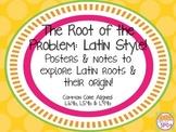 Latin Roots: Student Notes, Lesson Ideas & Posters CCSS L.6.4, L.5.4, L.4.4**