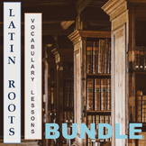 Greek and Latin Roots Vocabulary Lessons Bundle