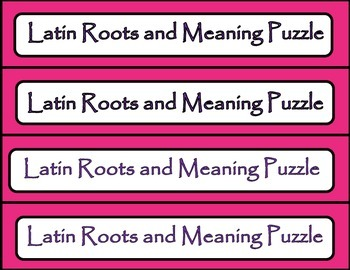 Latin Roots and Their Meanings - A Puzzle Activity