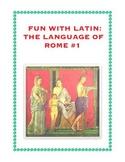 Latin: The Language of Rome Fun Worksheet #1
