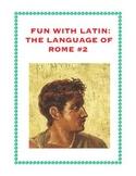 Latin: The Language of Rome Fun Worksheet #2