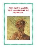 Latin: The Language of Rome Fun Worksheet #3