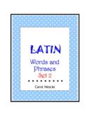 Latin Words and Phrases ~ Set 2