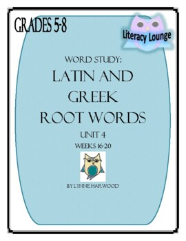 Latin and Greek Root Words Weekly Practice Unit 4