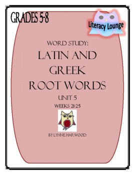 Latin and Greek Root Words Weekly Practice Unit 5